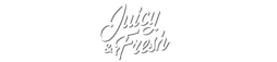 Juicy & Fresh